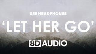 Download Lagu Passenger - Let Her Go (8D Audio) 🎧 Gratis STAFABAND
