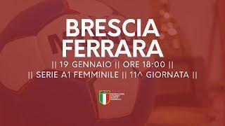 Serie A1F [11^]: Brescia - Ferrara 22-29