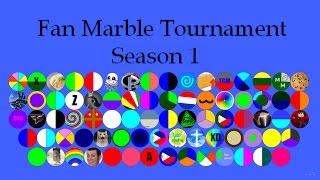 Fan Marble Tournament Season 1 Part A