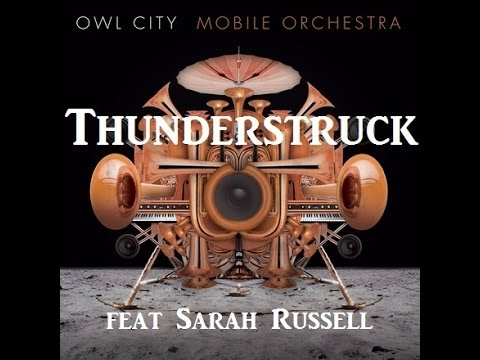 Owl City - Thunderstruck