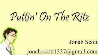 Puttin' On the Ritz - Fred Astaire (Sung by Jonah Scott)