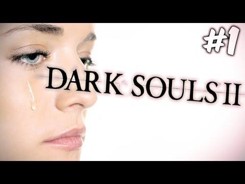 IT BEGINS! - Dark Souls II - Gameplay - Part 1 (Tears Edition)
