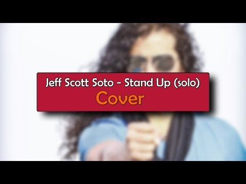 Jeff Scott Soto (Steel Dragon) – Stand Up Solo – Guitar Cover