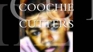 LiL MOOKiE COOCHiE CUTTERS