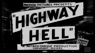 Highway Hell  (1941) Crime Film  from Broken Trout