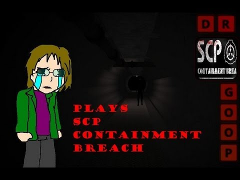 Dr Goop plays SCP Containment Breach +extra