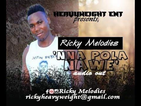 NAPOLA NAWE | RICKY MELODIES | BANGO ADDICTS