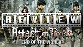 Attack on Titan (Live Action) - Part Two: A Film Rant Movie Review