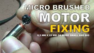 REPAIR MICRO BRUSHED MOTOR