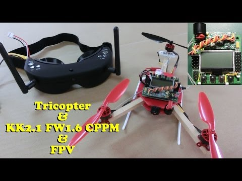 Y3 Tricopter & KK2.1 FW1.6 CPPM & FPV Vol.55 Test Flight