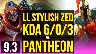 LL Stylish ZED vs PANTHEON (MID) | KDA 6/0/3, Dominating | NA Grandmaster | v9.3