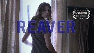 Reaver | Sci-Fi Short  Horror Film | Screamfest
