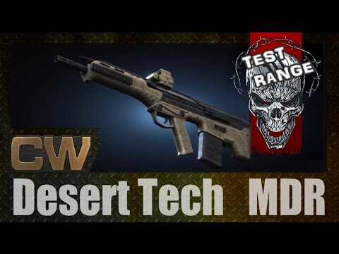 Contract Wars : DT MDR Assault Rifle [TEST RANGE]