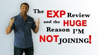 My complete review of the EXP Realty model... and the HUGE reason I'm NOT joining!!!