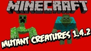 Minecraft Mod- Mutant Creatures 1.4.2+ Download da pasta .minecraft XD