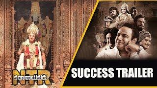 NTR Kathanayakudu Success Trailer || Balakrishna | Kalyan Ram | Vidya Balan