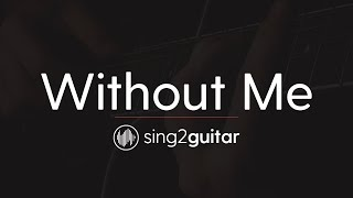 Without Me Acoustic Guitar Karaoke Instrumental Halsey