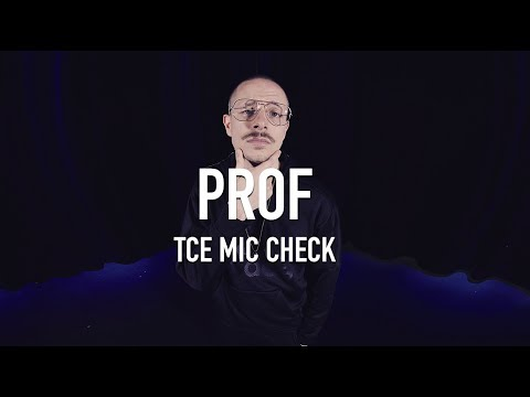 PROF - Andre The Giant  TCE Mic Check