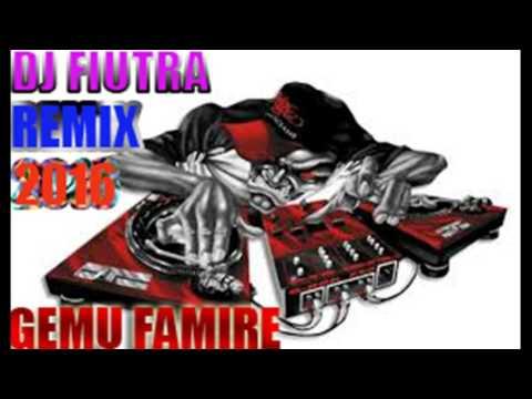 DJ FIUTRA REMIX 2016 GEMU FAMIRE