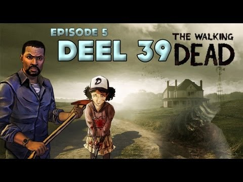 The Walking Dead [Episode 5] - Deel 39 - Episode 5 Finale