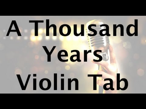 How to play A Thousand Years on the violin