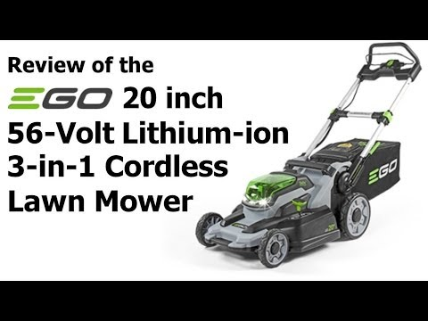 Review: EGO 20 in. 56-Volt Lithium-ion 3-in-1 Cordless Lawn Mower