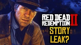 Red Dead Redemption 2 - POTENTIAL RDR2 STORY LEAK? RDR2 NEWS w/ RedDead2Videos and iRue399 (PART 2)