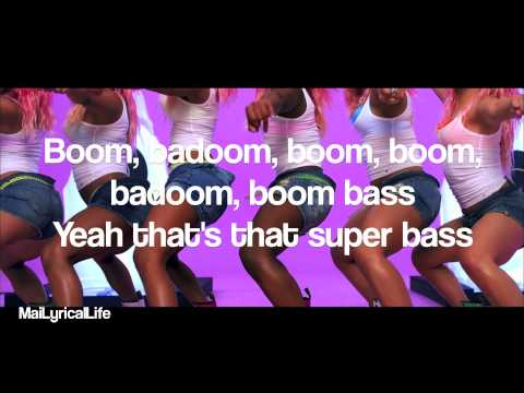 Nicki Minaj - Super Bass + Lyrics