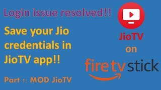 Running JioTV on FireTV Stick