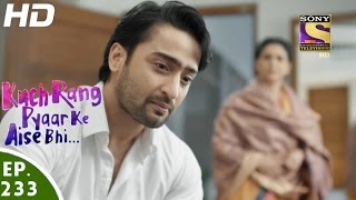 Kuch Rang Pyar Ke Aise Bhi - कुछ रंग प्यार के ऐसे भी - Episode 233 - 19th January, 2017