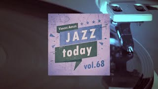 Jazz Today - Vol.68 (Full Album)