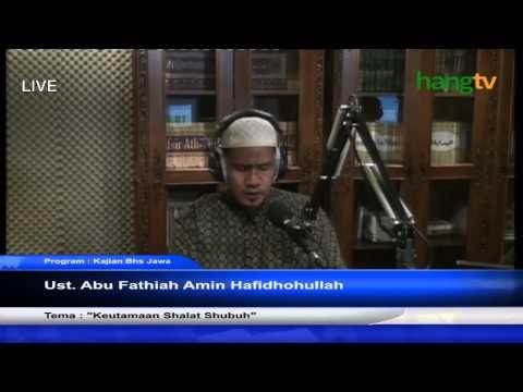 Ust. Abu Fathiah Amin - Keutama'an Sholat Subuh