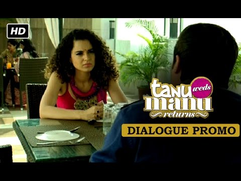 Raja Awasthi Is Angry! Dialogue Promo | Tanu Weds Manu Returns
