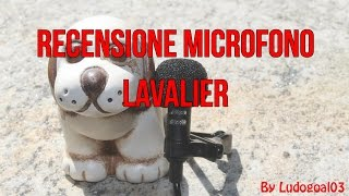 Recensione e Unboxing Microfono Lavalier | By Ludogoal03
