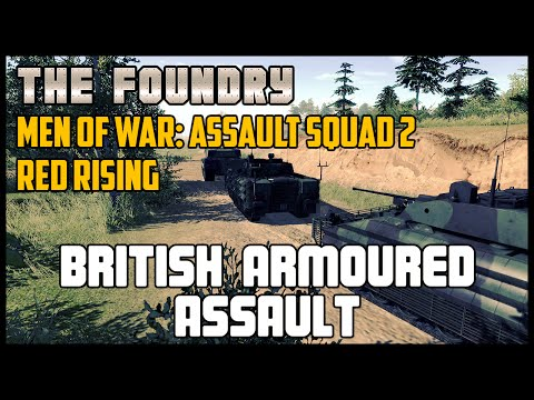 British Armoured Assault (Custom Battle) - Men of War: Assault Squad 2 (Red Rising)