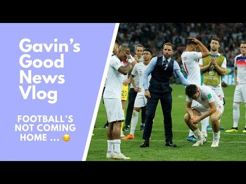 FOOTBALL'S NOT COMING HOME :( - Good News Vlog 10