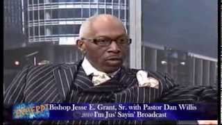 Father Son Relationships with Bishop Jesse E. Grant, Sr. and Pastor Dan Willis - I