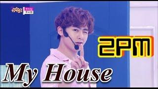 [Comeback Stage] 2PM - My House, 투피엠 - 우리집, Show Music core 20150620