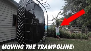MOVING THE TRAMPOLINE!