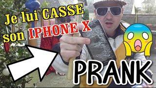 PRANK JE LUI CASSE SON IPHONE X !!