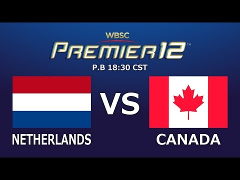Game 30: Netherlands vs Canada WBSC Premier12