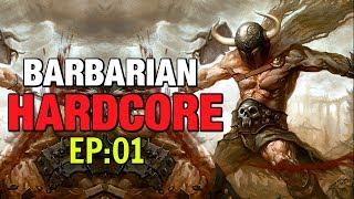 Hardcore Barbarian Let's Play EP:01 Diablo 3 Season 16 Patch 2.6.4 Build