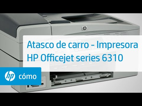 Atasco de carro - Impresora HP Officejet series 6310