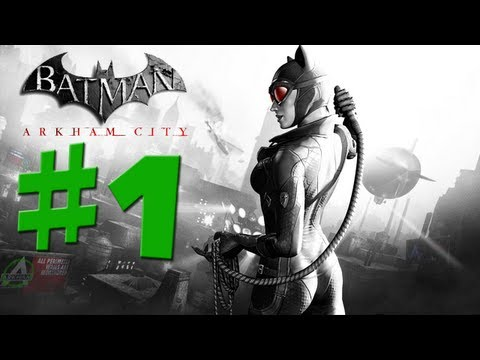 Batman Arkham City - Catwoman - Walkthrough Gameplay - Part 1 [HD] (X360/PS3/PC)