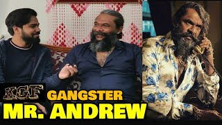 KGF Gangster Mr Andrew In Conversation With FilmiFever | B S Avinash | Yash | Bengaluru