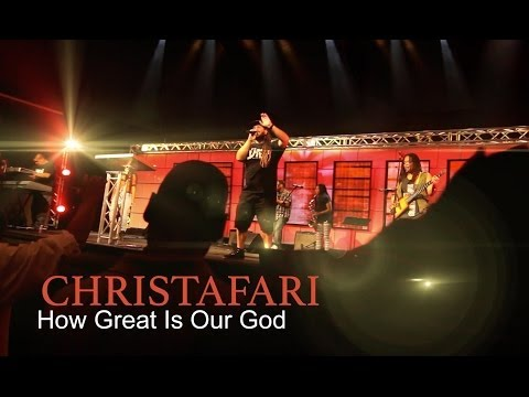 Christafari - How Great is Our God (Official Music Video)