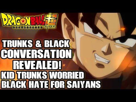 Dragon Ball Super - Black Goku Conversation With Future Trunks Revealed! Hatred For Saiyans & More