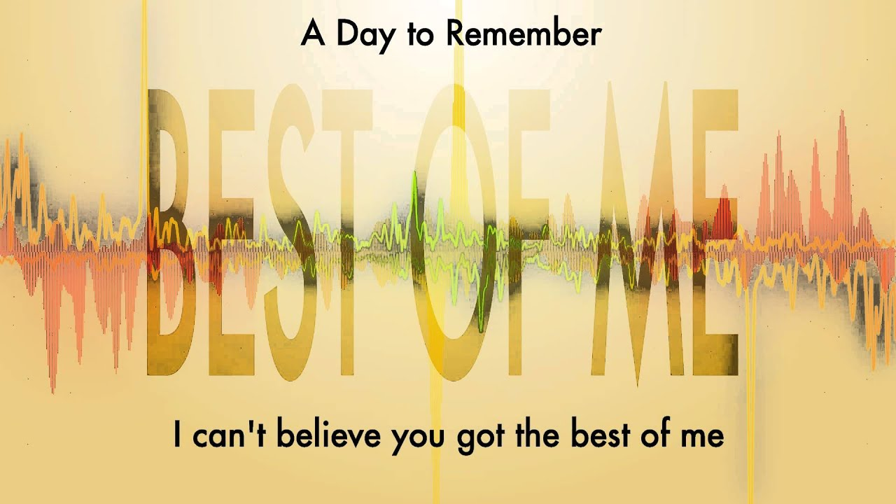 A Day to Remember - Best of Me  A Day To Remember Lyrics Wallpaper