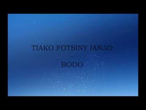 TIAKO FOTSINY IANAO -  BODO thumbnail