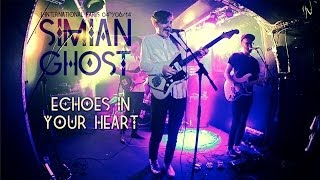Simian Ghost -  Echoes In Your Heart (live at l'International 2014)